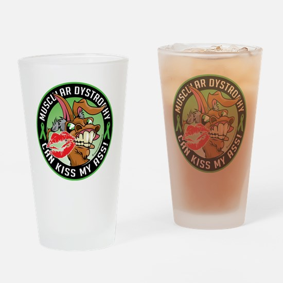 Muscular-Dystrophy-Can-Kiss-My-Ass Drinking Glass