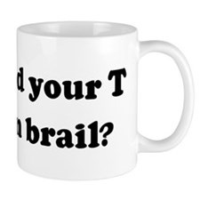 Can I read your T -shirt in b Mug