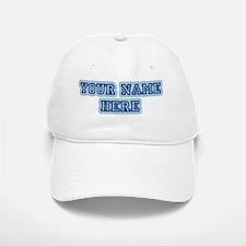 your name here Baseball Baseball Cap