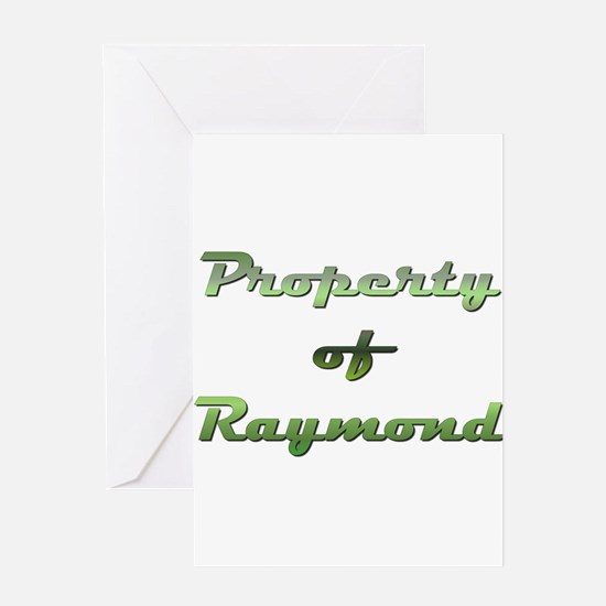 Property Of Raymond Male Greeting Card