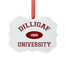 dilligaf Ornament