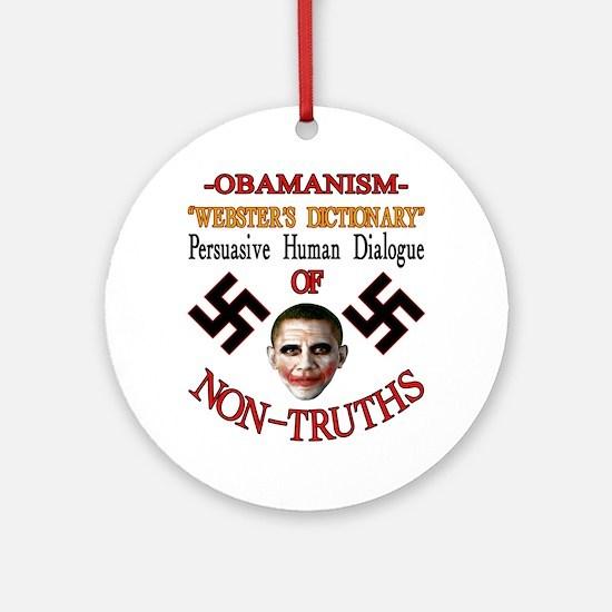 Obamanism Round Ornament