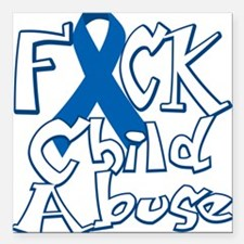"Fuck-Child-Abuse-blk Square Car Magnet 3"" x 3"""