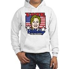 Hillary Clinton For President Hoodie