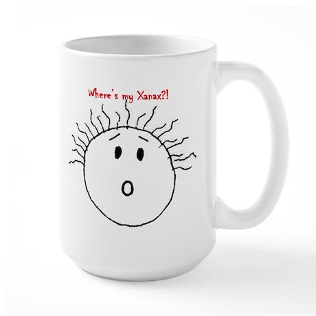 Where's my xanax? Large Mug