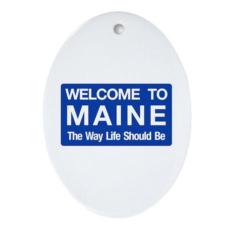Welcome to Maine - USA Oval Ornament