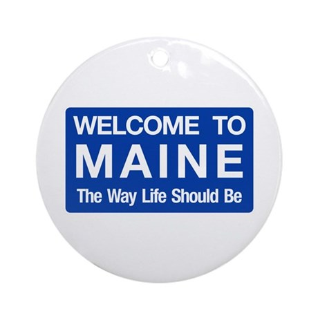 Welcome to Maine - USA Ornament (Round)