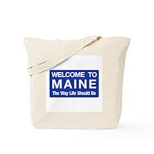Welcome to Maine - USA Tote Bag