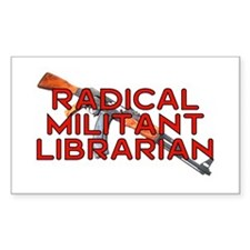 RADICAL MILITANT LIBRARIAN Rectangle Decal