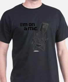 Im-on-a-mic-short_black T-Shirt
