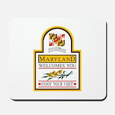 Welcome to Maryland - USA Mousepad