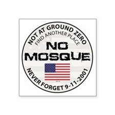 "august_no_mosque Square Sticker 3"" x 3"""
