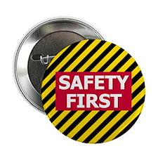 Safety First<BR> Button