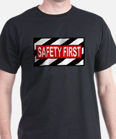 Safety First<BR> Black T-Shirt