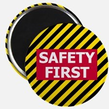 Safety First<BR> Magnet