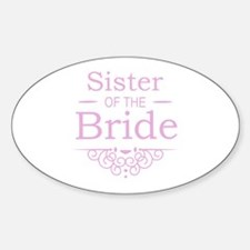 Sister of the Bride pink Decal