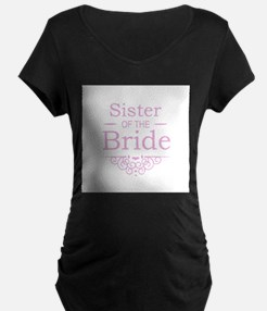 Sister of the Bride pink Maternity T-Shirt