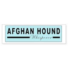 Afghan hound whisperer Bumper Bumper Sticker