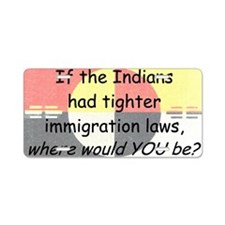 Immigration Laws Aluminum License Plate