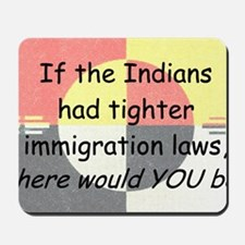 Immigration Laws Mousepad