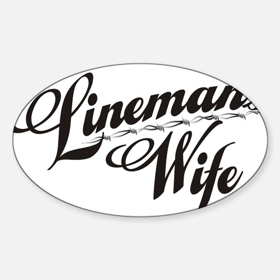 linemans wife black Sticker (Oval)