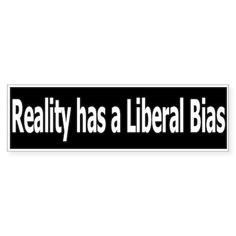 Democrat: Reality has a Liberal Bias (Bumper)