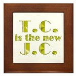 T.C. is the new J.C. Framed Tile