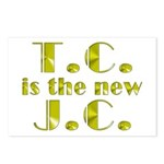 T.C. is the new J.C. Postcards (Package of 8)