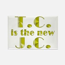 T.C. is the new J.C. Rectangle Magnet