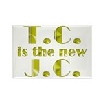 T.C. is the new J.C. Rectangle Magnet (10 pack)