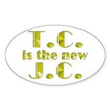 T.C. is the new J.C. Oval Decal