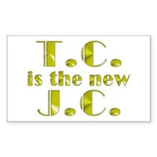 T.C. is the new J.C. Rectangle Decal