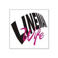 "lineman wife button Square Sticker 3"" x 3"""