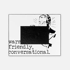 Warm, Friendly, Conversational Picture Frame
