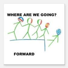 """Where? Forward Square Car Magnet 3"""" x 3"""""""