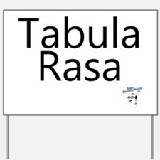 TabulaRasa Yard Sign