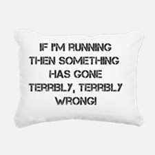 IF IM RUNNING... Rectangular Canvas Pillow