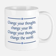 Change Your Thoughts Mugs