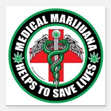 "Medical-Marijuana-Helps- Square Car Magnet 3"" x 3"""