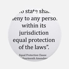 Equal Protection Round Ornament