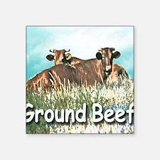 """GROUND BEEF T Square Sticker 3"""" x 3"""""""