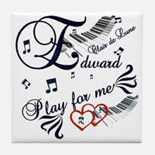 Edward play for me Tile Coaster