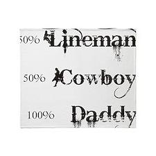 3 coyboy lineman daddy_black Throw Blanket