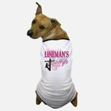 linemans wife3 white Dog T-Shirt