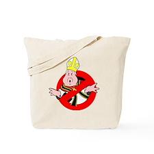 I Aint Afraid of no Pope Tote Bag
