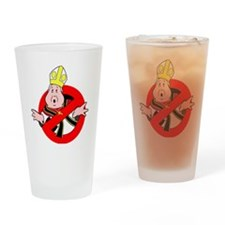 I Aint Afraid of no Pope Drinking Glass