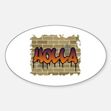 "Graffiti Style ""Holla"" Design Oval Decal"