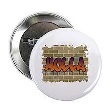 """Graffiti Style """"Holla"""" Design Button"""