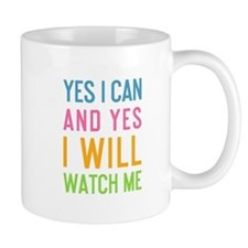 Funny Yes i can Mug