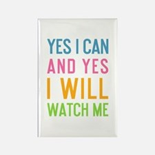 Yes I Can and Yes I Will Watch Me Magnets